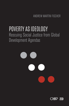 Poverty as Ideology