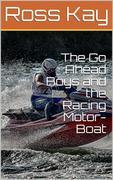 The Go Ahead Boys and the Racing Motor-Boat