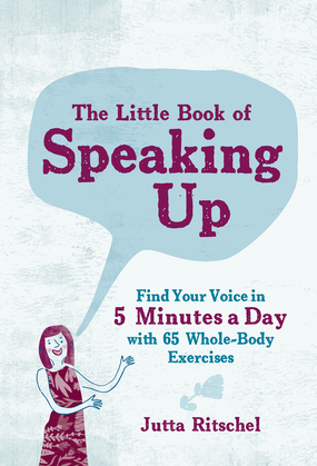 The Little Book of Speaking Up