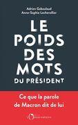 Le Poids des mots du président. Macron déchiffré par le datajournalisme