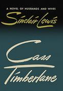 Cass Timberlane: A Novel of Husbands and Wives