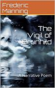 The Vigil of Brunhild / A Narrative Poem