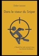 Dans le viseur du Sniper