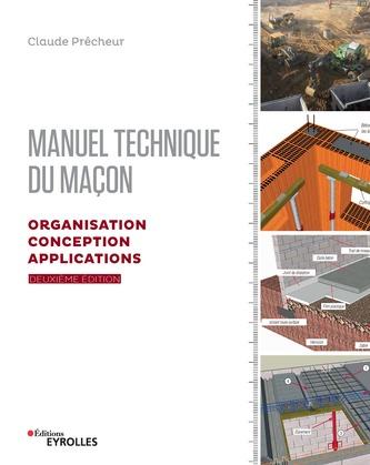 Manuel technique du maçon - Volume 2