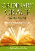 Ordinary Grace - Weeks 18–34