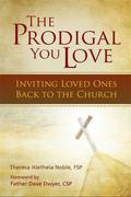 The Prodigal You Love