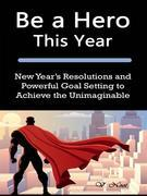 Be a Hero This Year