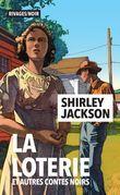 La loterie et autres contes noirs