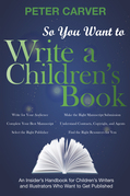 So You Want to Write a Children's Book