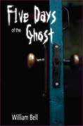 Five Days of the Ghost