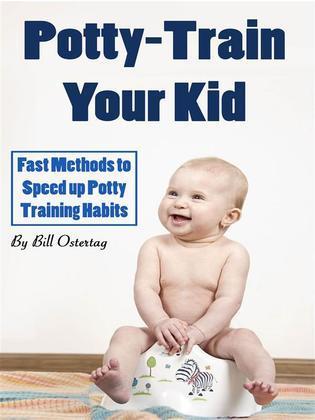 Potty-Train Your Kid