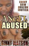 Angel Abused (Explicit Cover)