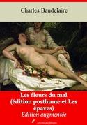 Les Fleurs du mal (édition posthume suivi de Les épaves) | Edition intégrale et augmentée