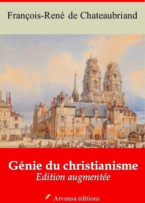 Génie du christianisme | Edition intégrale et augmentée