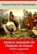 Analyse raisonnée de l'histoire de France | Edition intégrale et augmentée