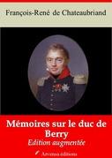 Mémoires sur le duc de Berry | Edition intégrale et augmentée