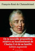 De la nouvelle proposition relative au bannissement de Charles X et de sa famille | Edition intégrale et augmentée