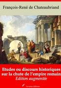 Etudes ou discours historiques sur la chute de l'empire romain | Edition intégrale et augmentée