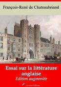Essai sur la littérature anglaise | Edition intégrale et augmentée