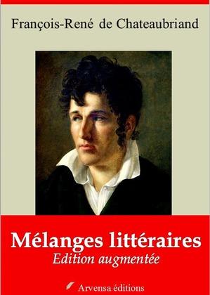 Mélanges littéraires | Edition intégrale et augmentée