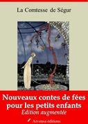 Nouveaux contes de fées pour les petits enfants | Edition intégrale et augmentée
