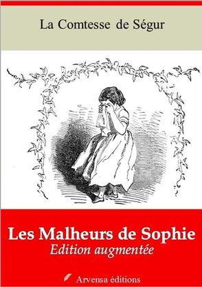 Les Malheurs de Sophie   Edition intégrale et augmentée