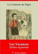 Les Vacances | Edition intégrale et augmentée