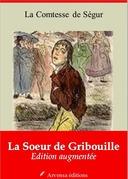 La Soeur de Gribouille | Edition intégrale et augmentée