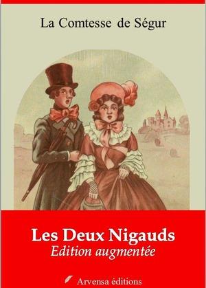 Les Deux Nigauds | Edition intégrale et augmentée