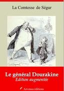 Le Général Dourakine | Edition intégrale et augmentée