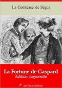 La Fortune de Gaspard   Edition intégrale et augmentée