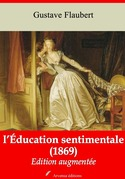 L'Éducation sentimentale | Edition intégrale et augmentée