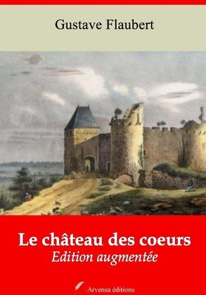 Le Château des coeurs | Edition intégrale et augmentée