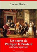 Un secret de Philippe le prudent | Edition intégrale et augmentée