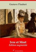 Ivre et Mort | Edition intégrale et augmentée