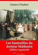 Les Funérailles du docteur Mathurin | Edition intégrale et augmentée