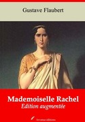 Mademoiselle Rachel   Edition intégrale et augmentée