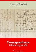 Correspondance de Gustave Flaubert   Edition intégrale et augmentée