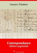 Correspondance de Gustave Flaubert | Edition intégrale et augmentée