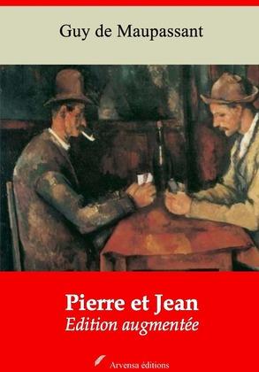 Pierre et Jean | Edition intégrale et augmentée