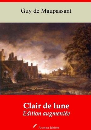 Clair de Lune   Edition intégrale et augmentée