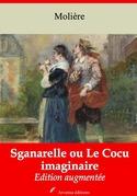 Sganarelle ou Le Cocu imaginaire | Edition intégrale et augmentée