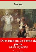 Dom Juan ou Le Festin de pierre | Edition intégrale et augmentée