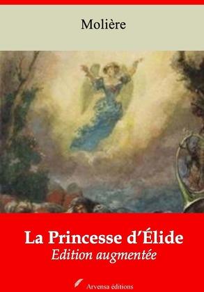 La Princesse d'Élide   Edition intégrale et augmentée