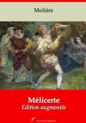 Mélicerte | Edition intégrale et augmentée