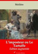 Le Tartuffe ou l'imposteur | Edition intégrale et augmentée