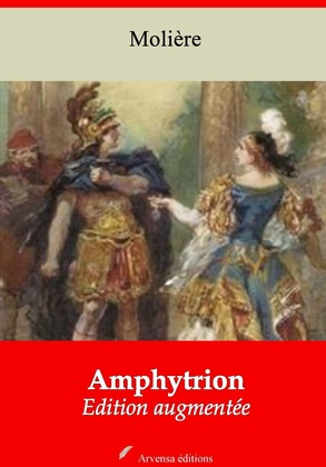 Amphitryon   Edition intégrale et augmentée