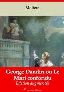 George Dandin ou Le Mari confondu | Edition intégrale et augmentée