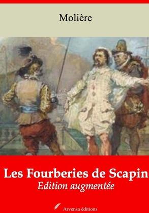 Les Fourberies de Scapin | Edition intégrale et augmentée