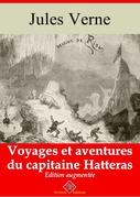 Voyages et aventures du capitaine Hatteras | Edition intégrale et augmentée